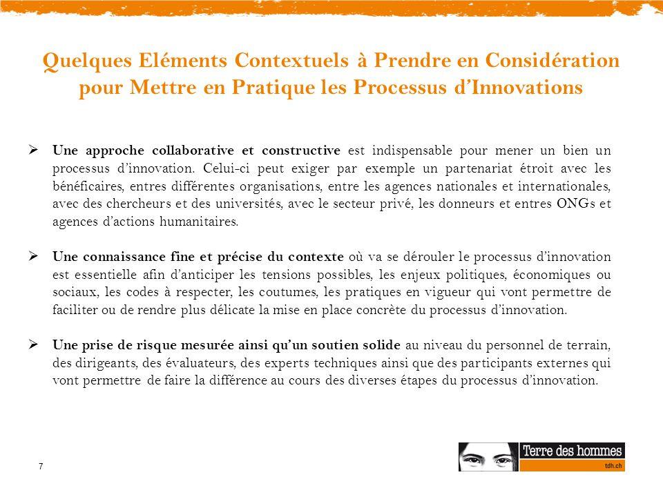 Quelques Eléments Contextuels à Prendre en Considération pour Mettre en Pratique les Processus d'Innovations