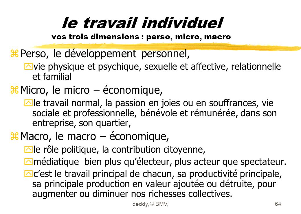 le travail individuel vos trois dimensions : perso, micro, macro