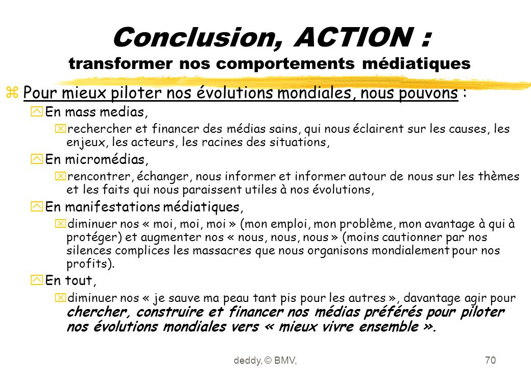 Conclusion, ACTION : transformer nos comportements médiatiques