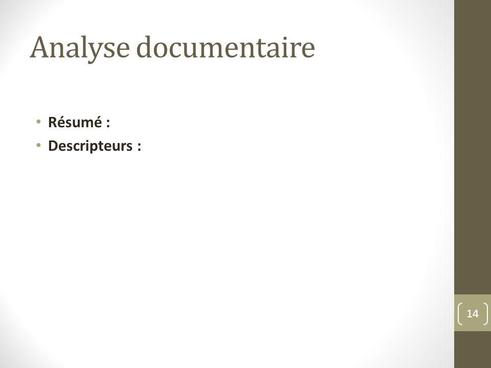 Analyse documentaire Résumé : Descripteurs :