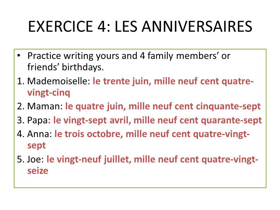 EXERCICE 4: LES ANNIVERSAIRES