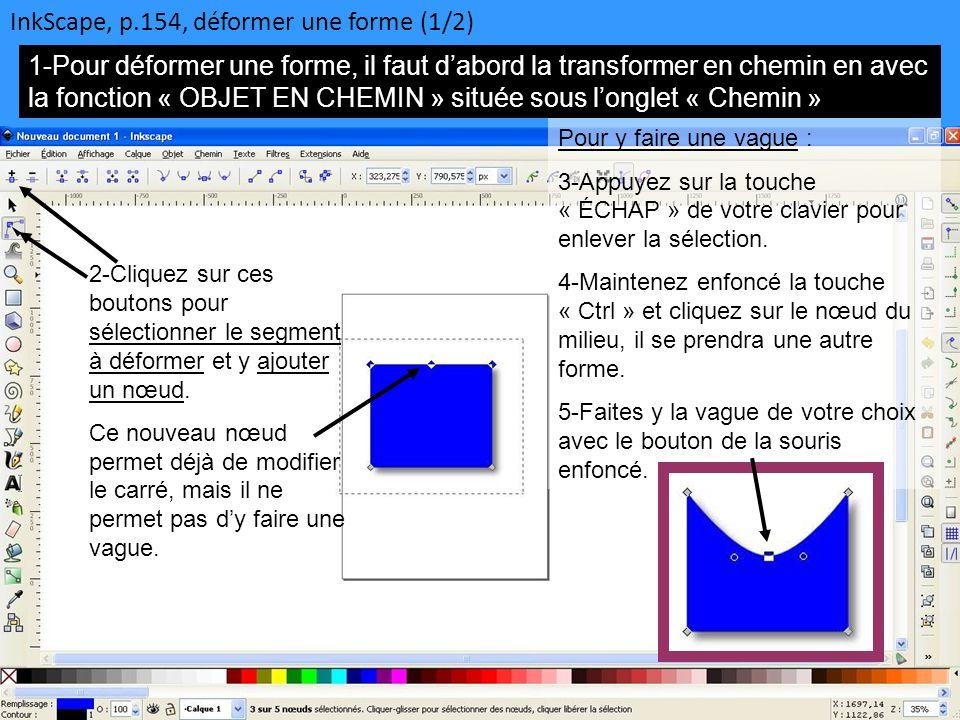 InkScape, p.154, déformer une forme (1/2)