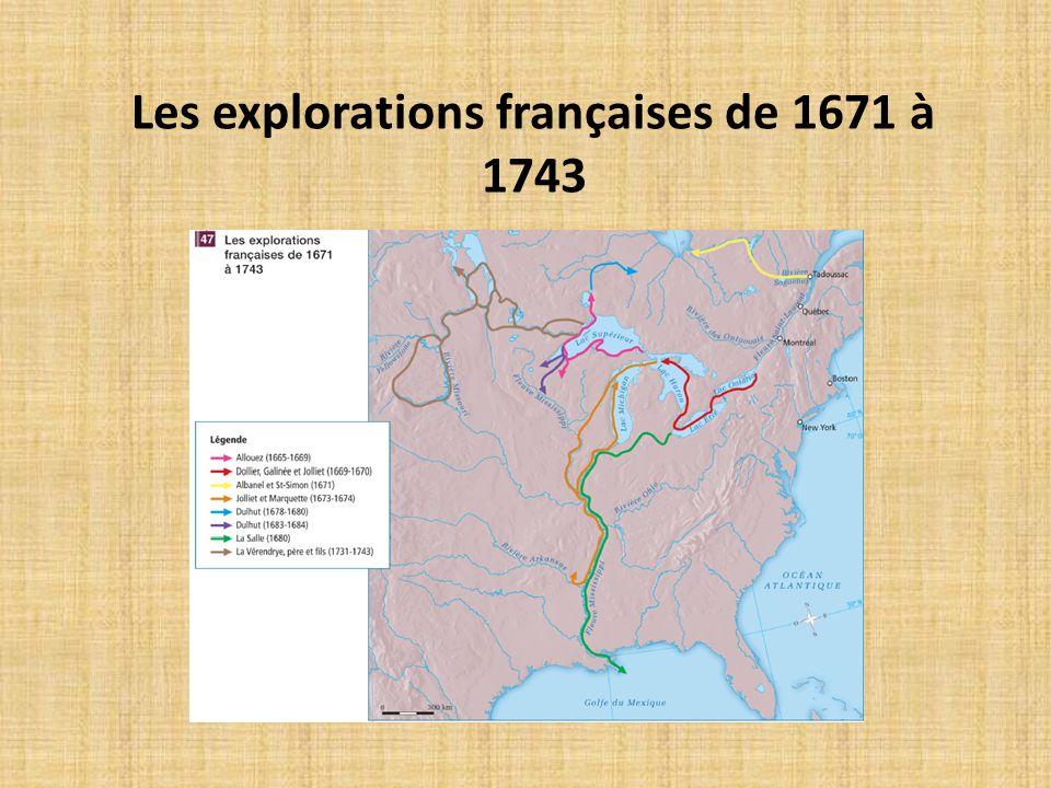 Les explorations françaises de 1671 à 1743