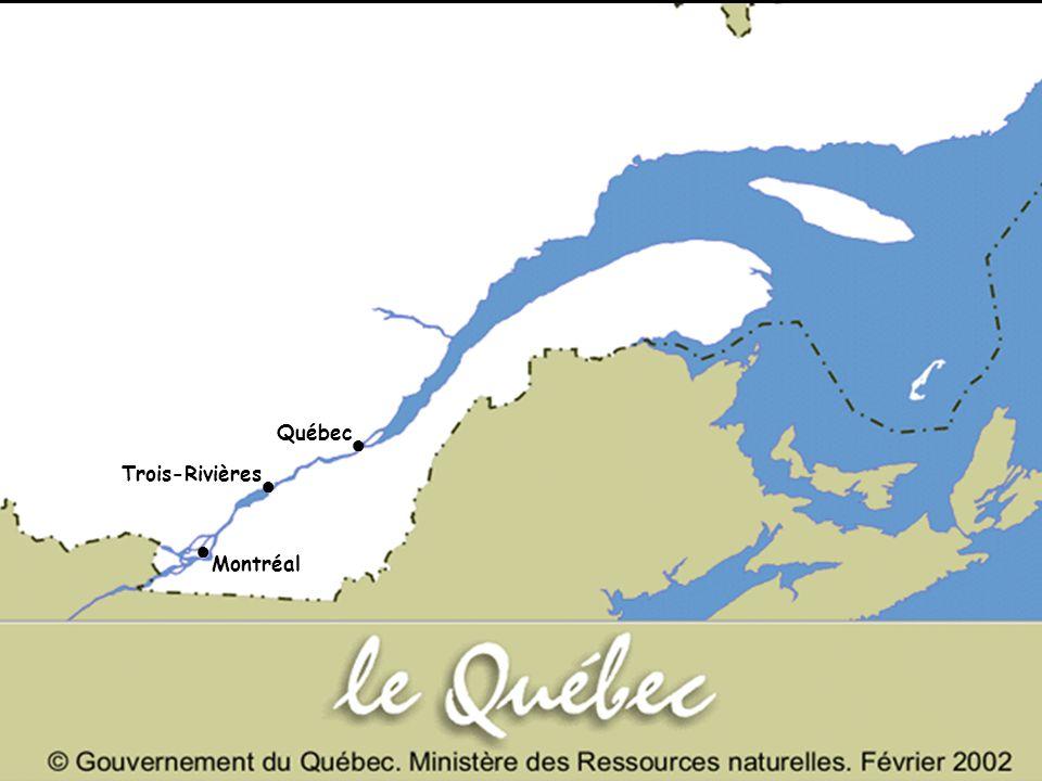Québec ● Trois-Rivières ● ● Montréal