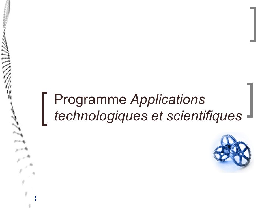 Programme Applications technologiques et scientifiques