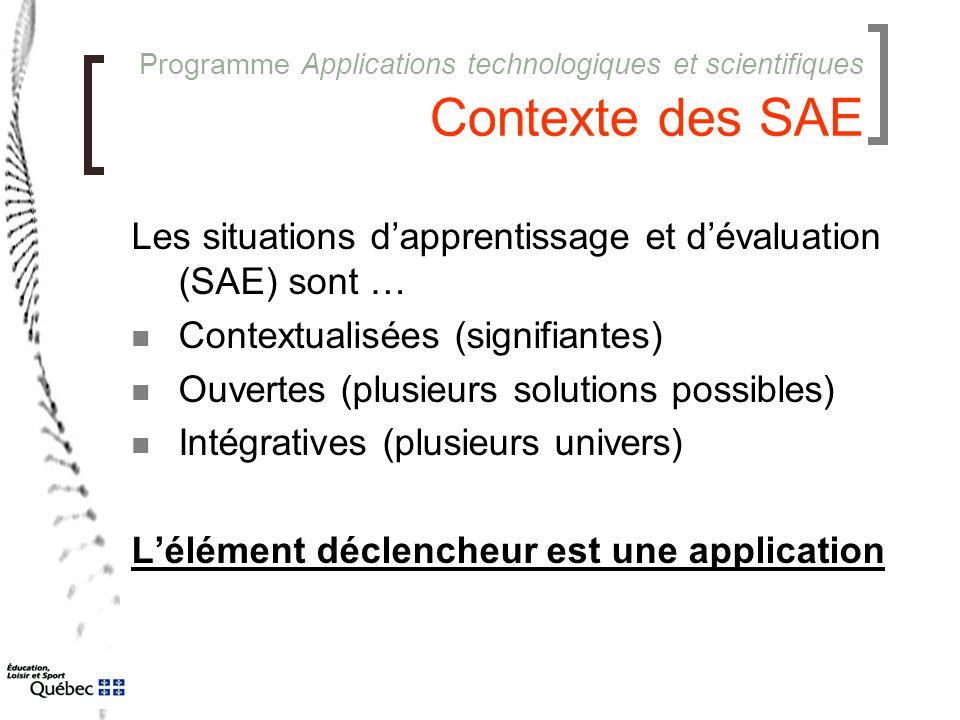 Les situations d'apprentissage et d'évaluation (SAE) sont …