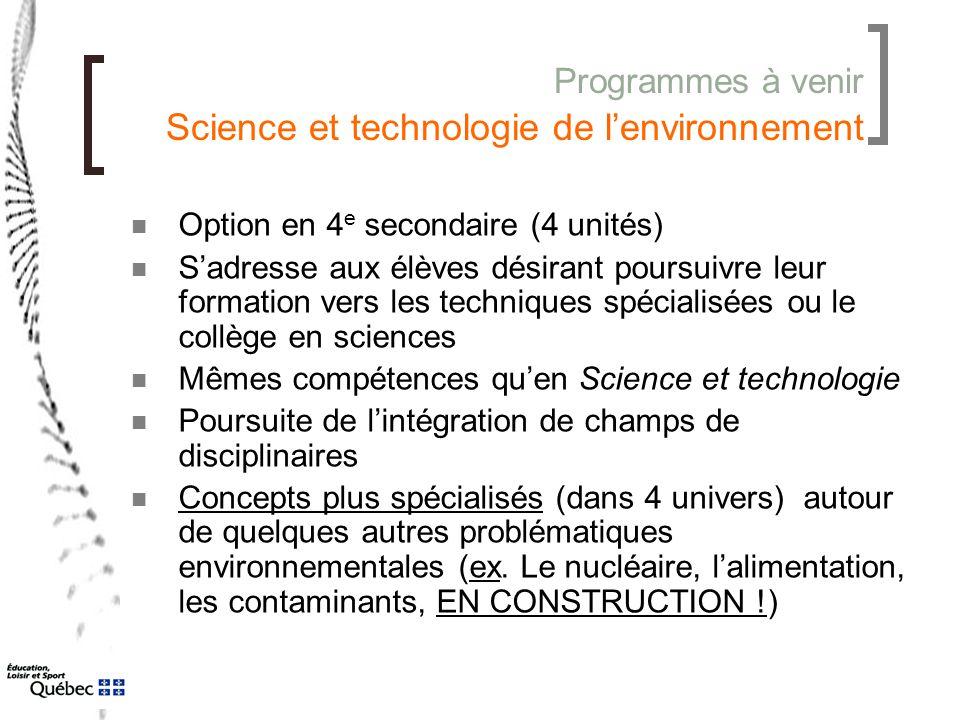 Programmes à venir Science et technologie de l'environnement