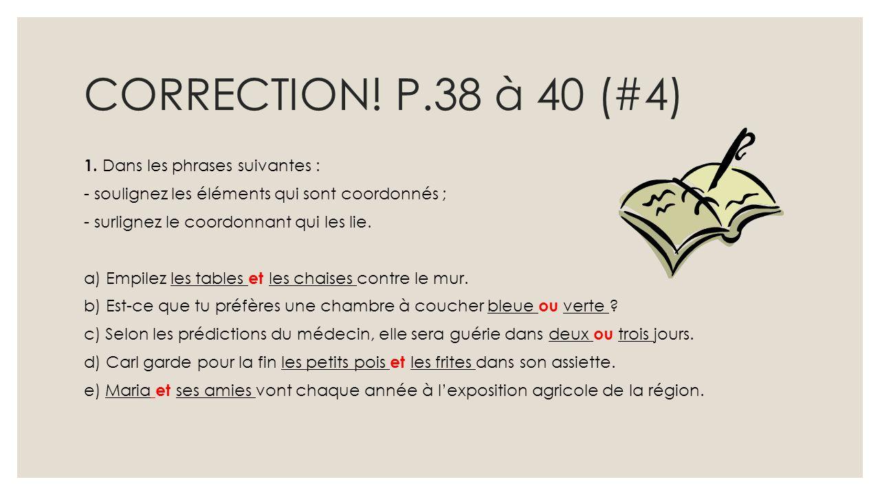 CORRECTION! P.38 à 40 (#4)