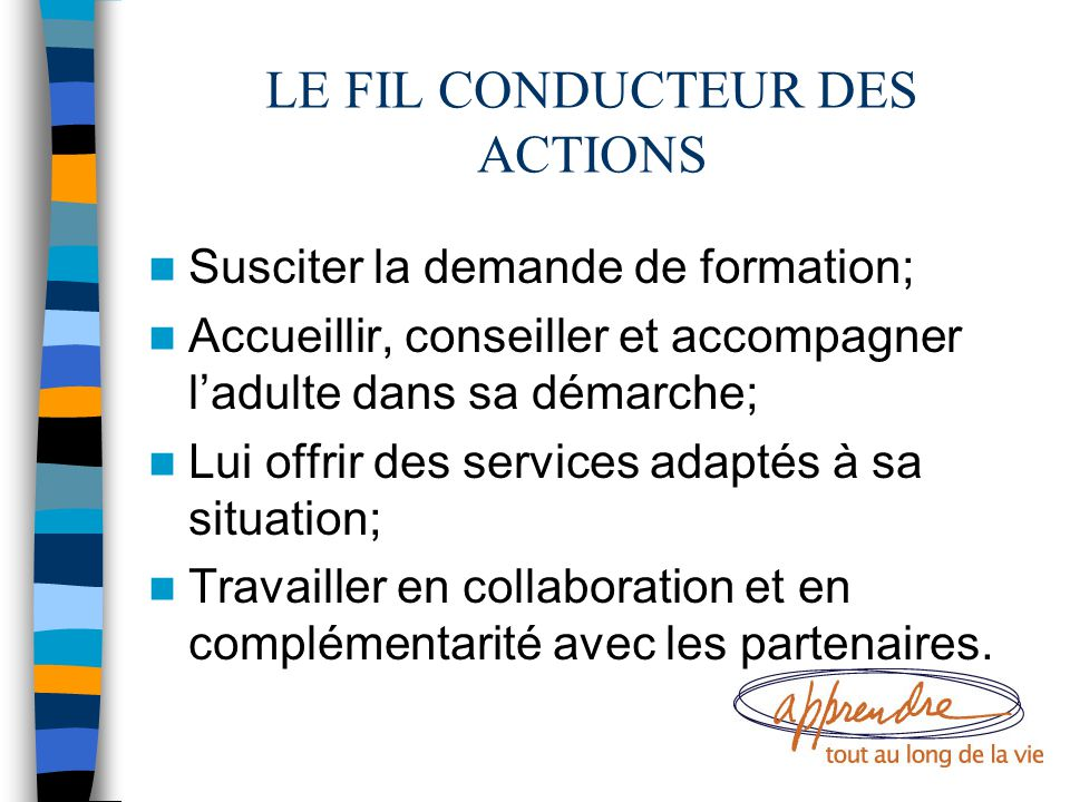 LE FIL CONDUCTEUR DES ACTIONS