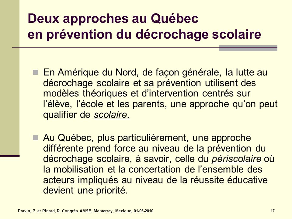 Deux approches au Québec en prévention du décrochage scolaire