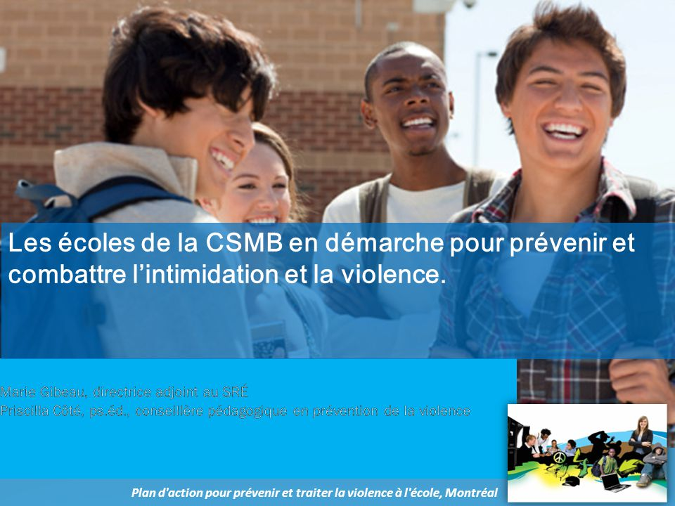 Les écoles de la CSMB en démarche pour prévenir et combattre l'intimidation et la violence.
