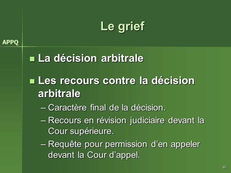 Le grief La décision arbitrale