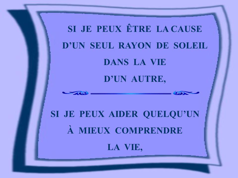 D'UN SEUL RAYON DE SOLEIL SI JE PEUX AIDER QUELQU'UN