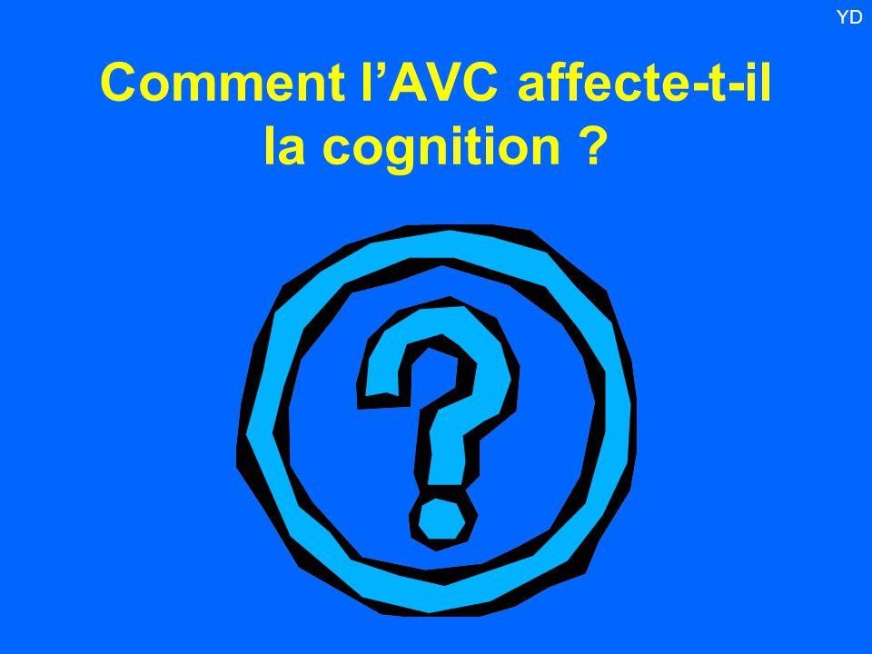 Comment l'AVC affecte-t-il la cognition