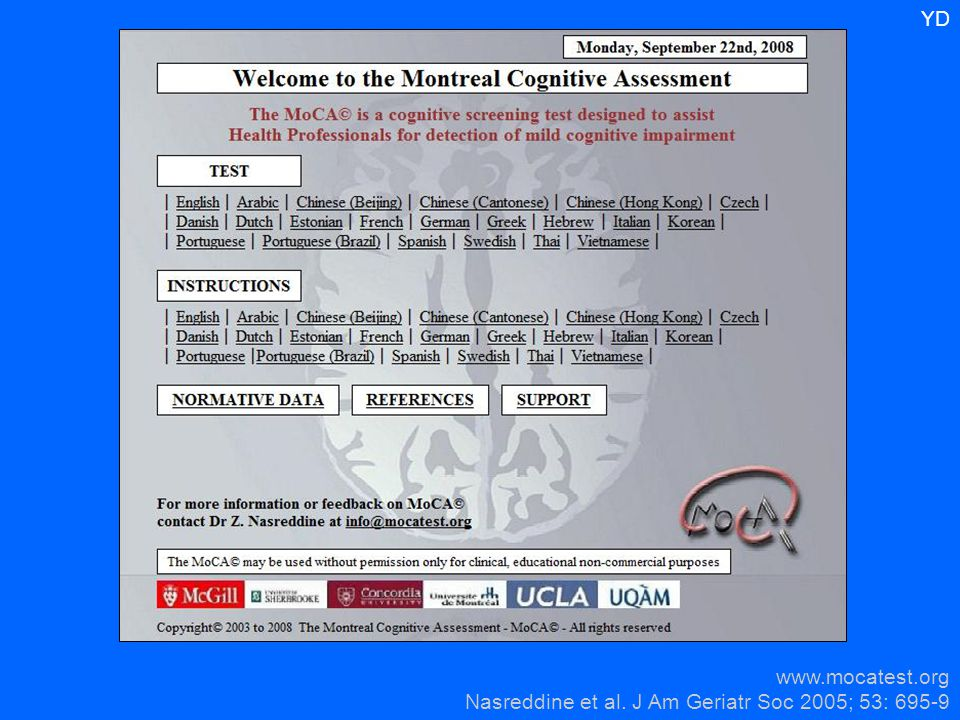 YD www.mocatest.org Nasreddine et al. J Am Geriatr Soc 2005; 53: 695-9