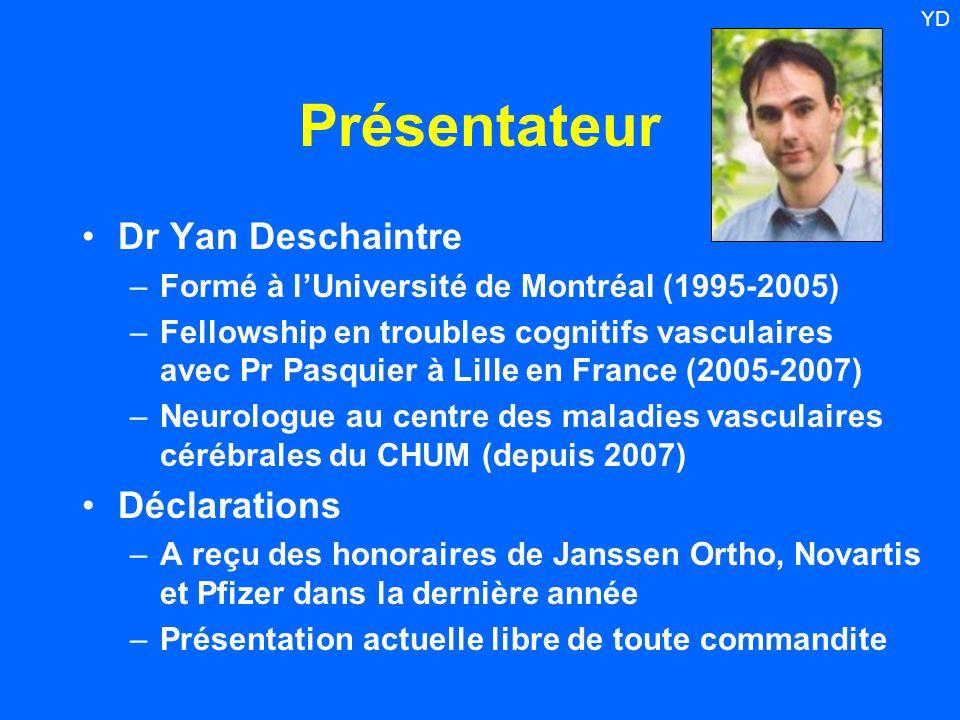 Présentateur Dr Yan Deschaintre Déclarations