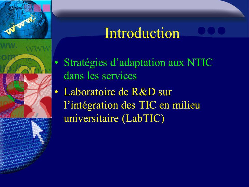 Introduction Stratégies d'adaptation aux NTIC dans les services