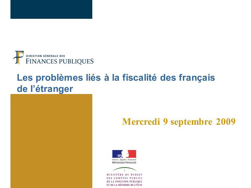 Les problèmes liés à la fiscalité des français de l'étranger