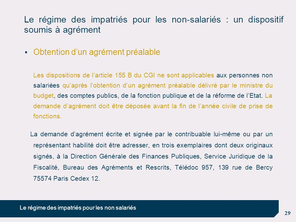 Le régime des impatriés pour les non-salariés : un dispositif soumis à agrément