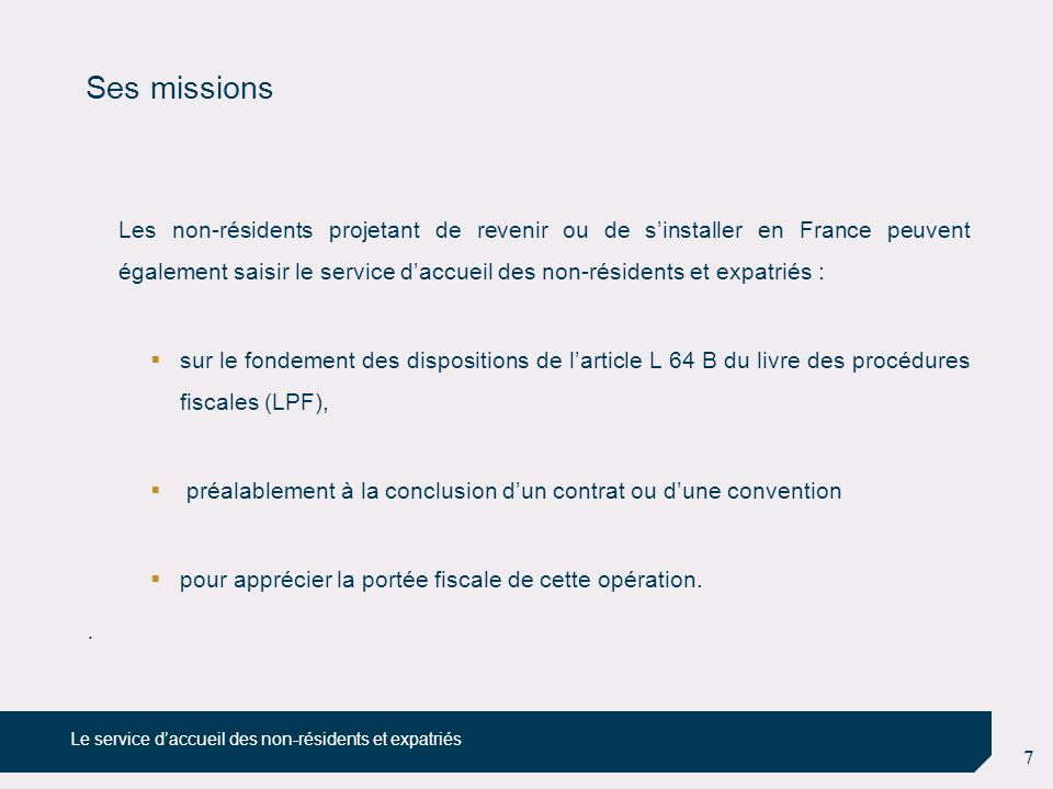 Ses missions