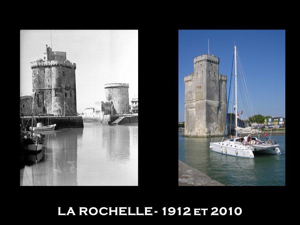 LA ROCHELLE - 1912 et 2010