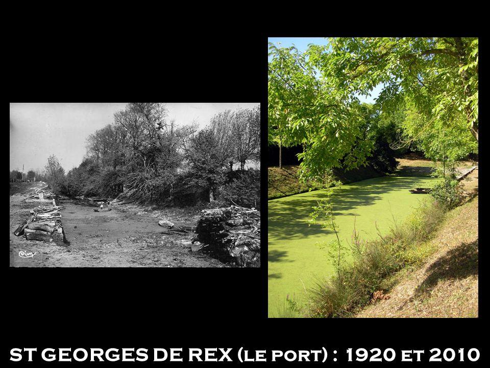 ST GEORGES DE REX (le port) : 1920 et 2010