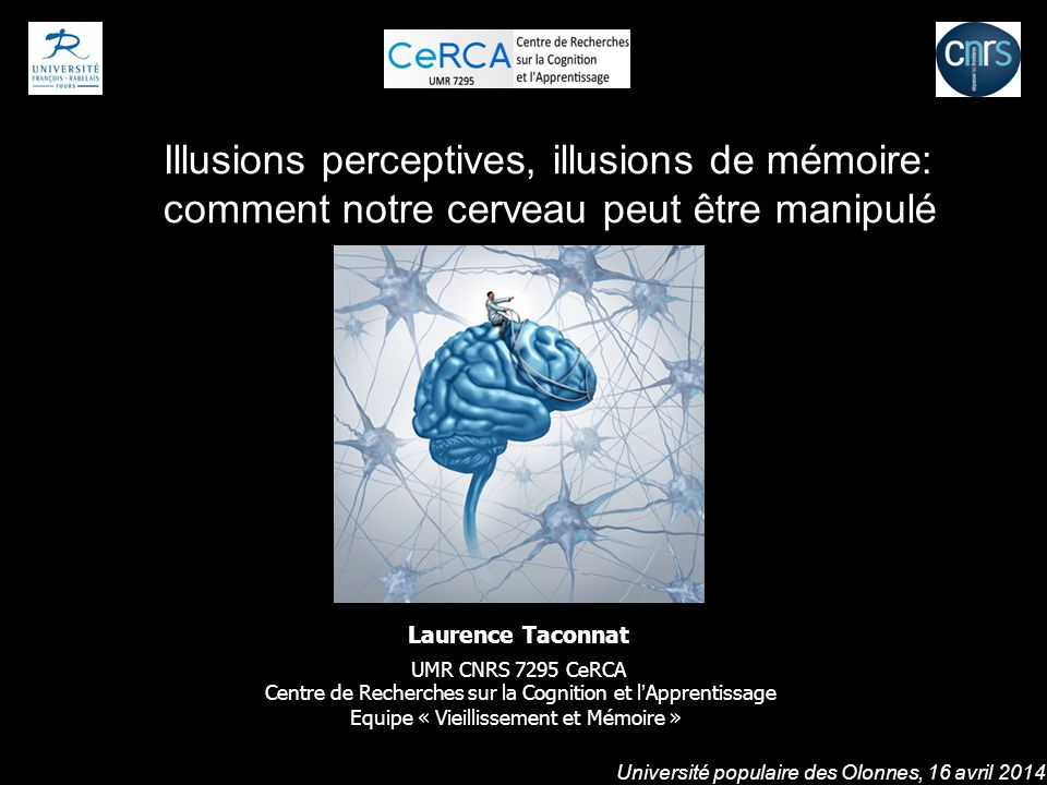 Illusions perceptives, illusions de mémoire: