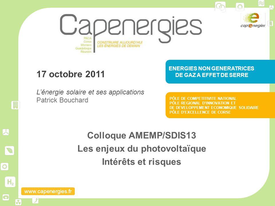 Colloque AMEMP/SDIS13 Les enjeux du photovoltaïque Intérêts et risques