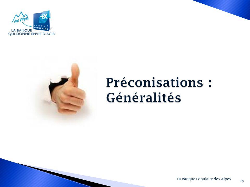 Préconisations : Généralités
