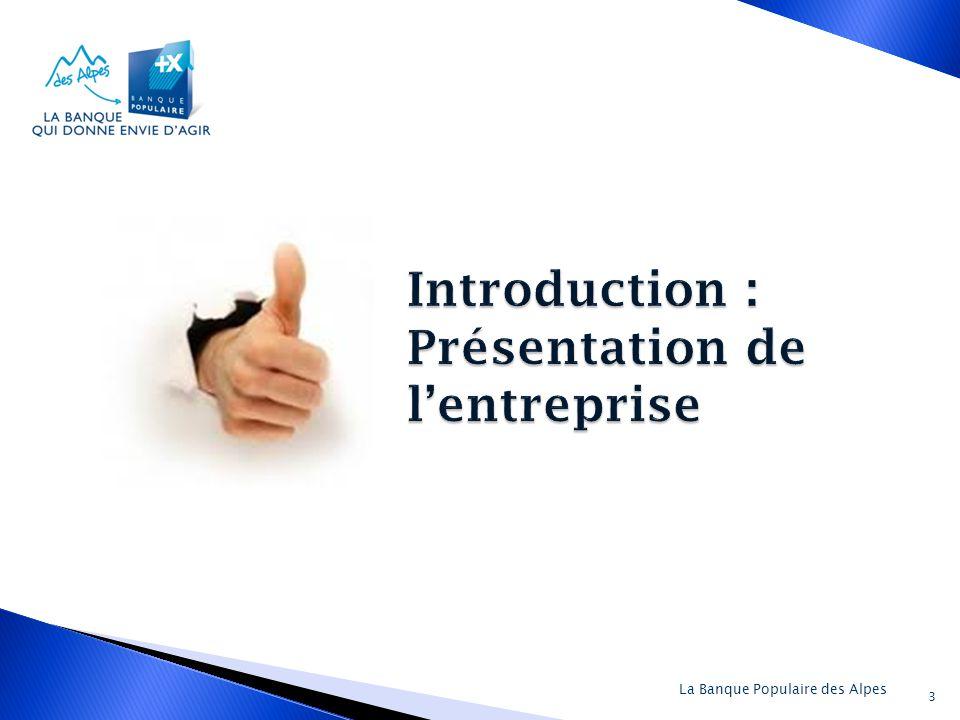 Introduction : Présentation de l'entreprise