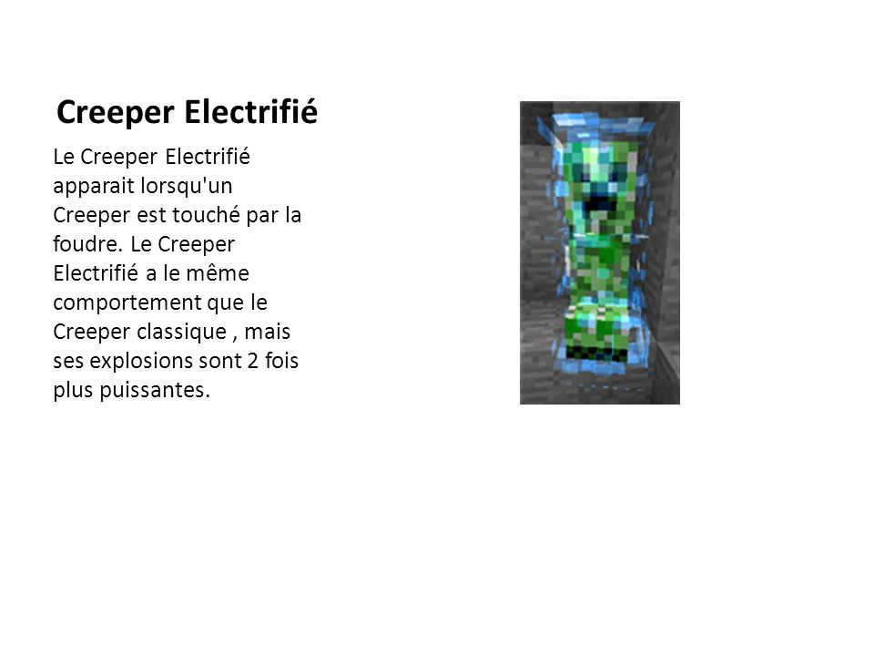 Creeper Electrifié