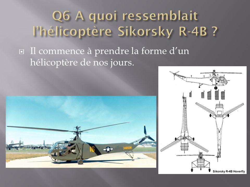 Q6 A quoi ressemblait l'hélicoptère Sikorsky R-4B