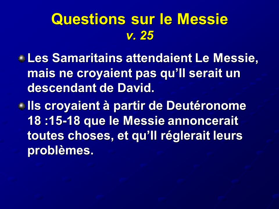 Questions sur le Messie v. 25