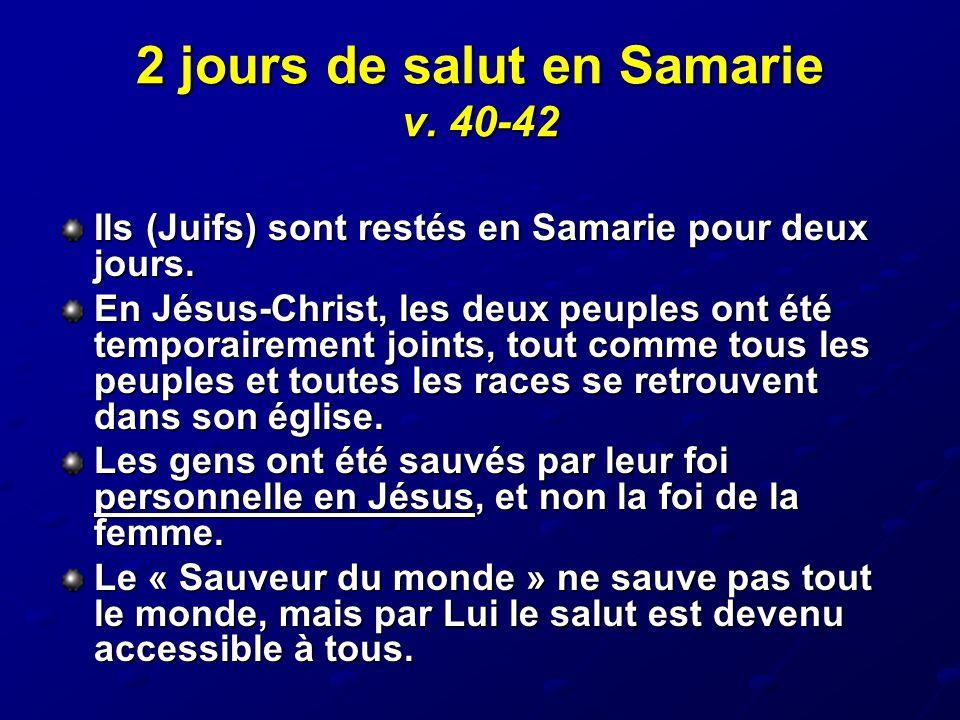 2 jours de salut en Samarie v. 40-42
