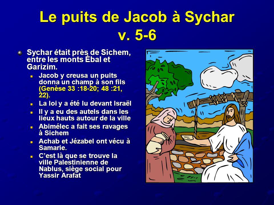 Le puits de Jacob à Sychar v. 5-6