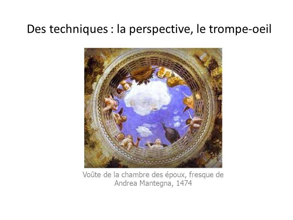 Des techniques : la perspective, le trompe-oeil