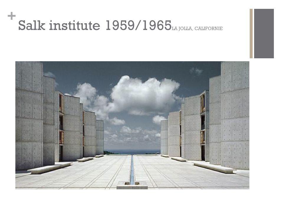 Salk institute 1959/1965LA JOLLA, CALIFORNIE