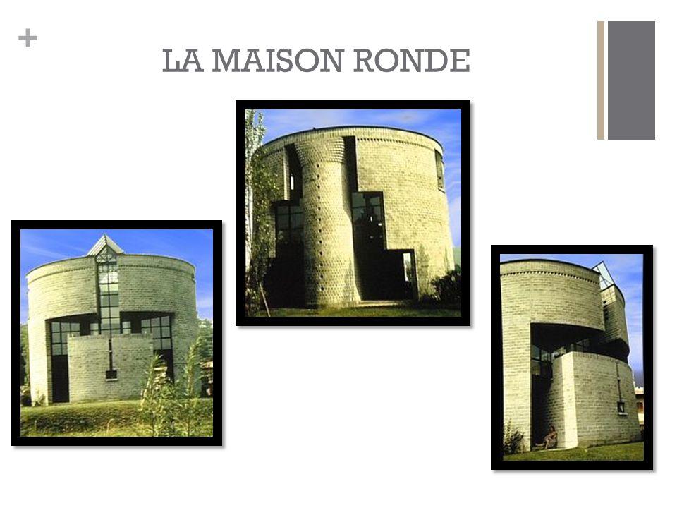 LA MAISON RONDE