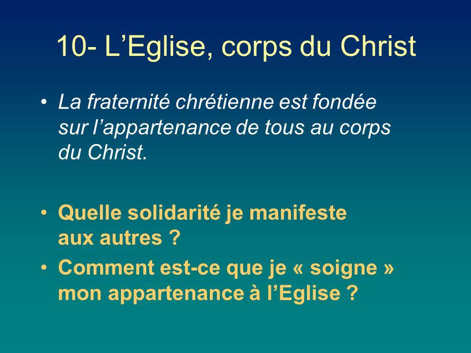 10- L'Eglise, corps du Christ