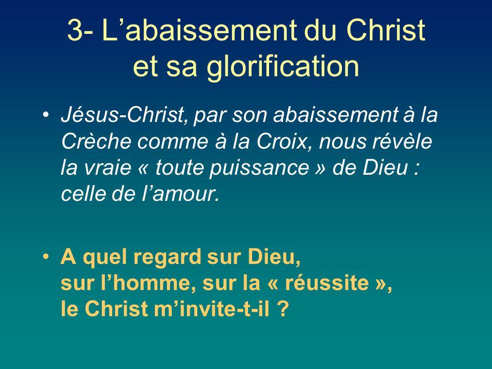 3- L'abaissement du Christ et sa glorification