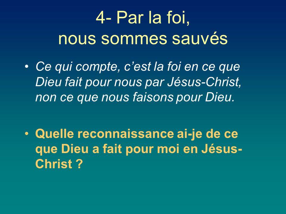 4- Par la foi, nous sommes sauvés