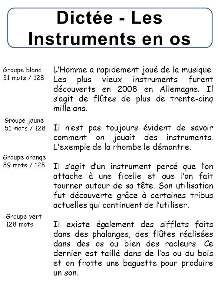 Dictée - Les Instruments en os