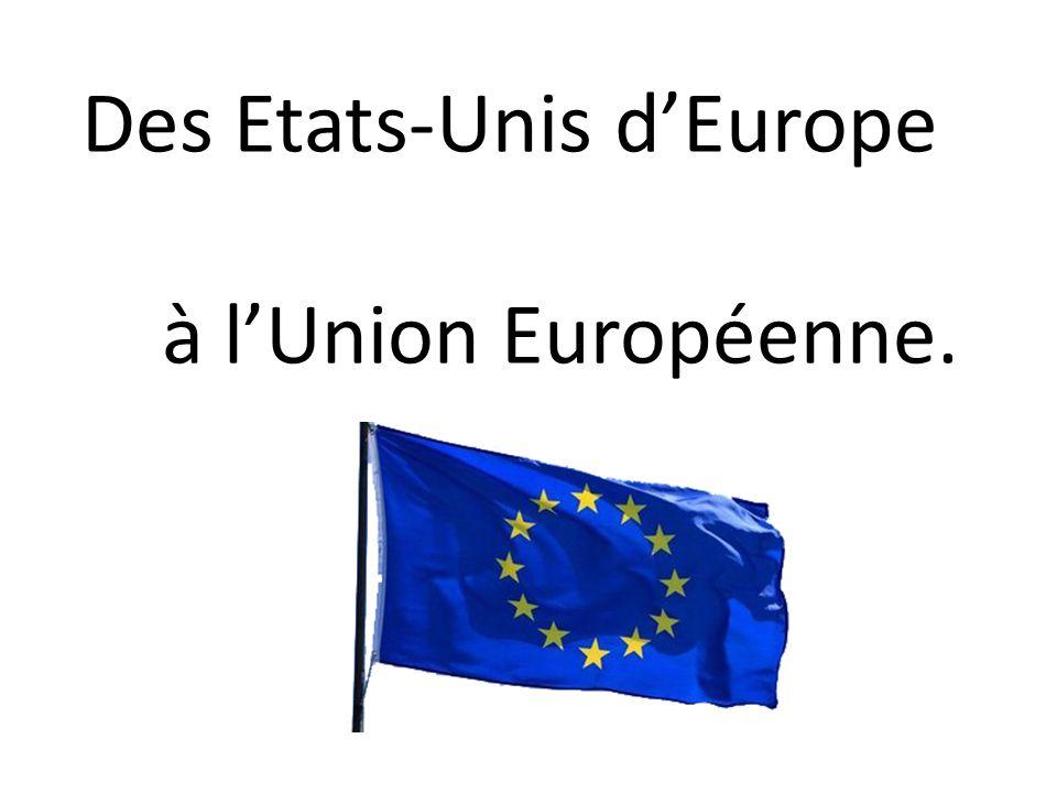Des Etats-Unis d'Europe