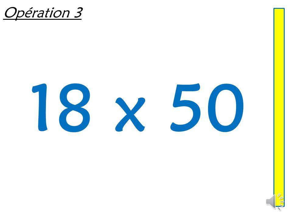 Opération 3 18 x 50