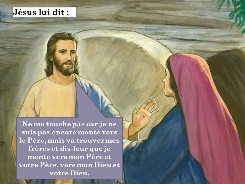 Jésus lui dit :