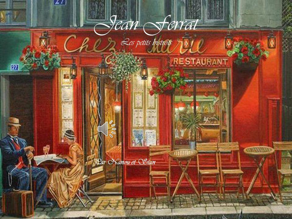Jean Ferrat Les petits bistrots Par Nanou et Stan