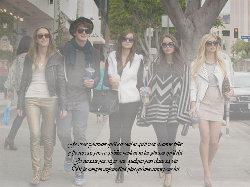 Je crois pourtant qu il est seul et qu il voit d autres filles