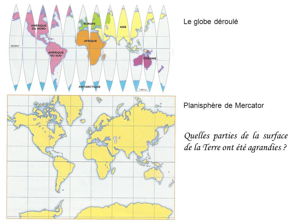 Quelles parties de la surface de la Terre ont été agrandies