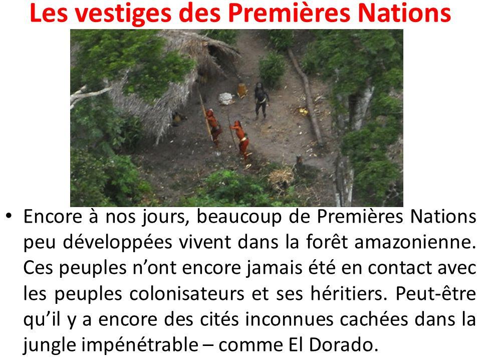 Les vestiges des Premières Nations