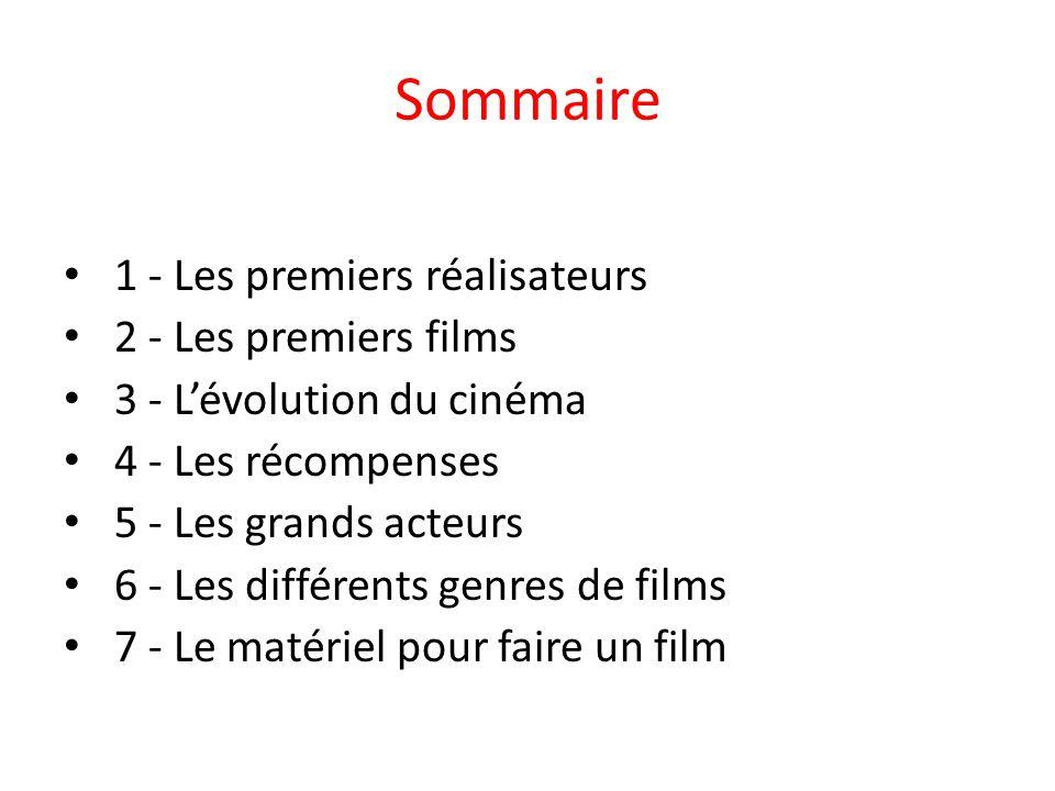 Sommaire 1 - Les premiers réalisateurs 2 - Les premiers films